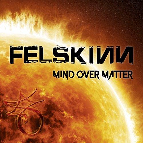 FELSKINN / MIND OVER MATTER<DIGI>