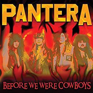 PANTERA / パンテラ / Before We Were Cowboys<直輸入盤国内仕様>