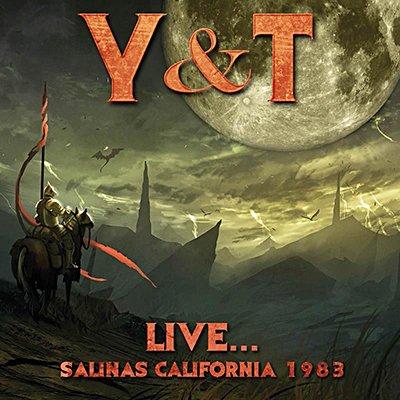Y&T / ワイ・アンド・ティー / Live...Salinas California 1983<直輸入盤国内仕様>