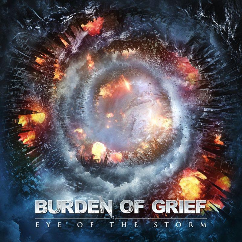 BURDEN OF GRIEF / バーデン・オブ・フリーフ / EYE OF THE STORM