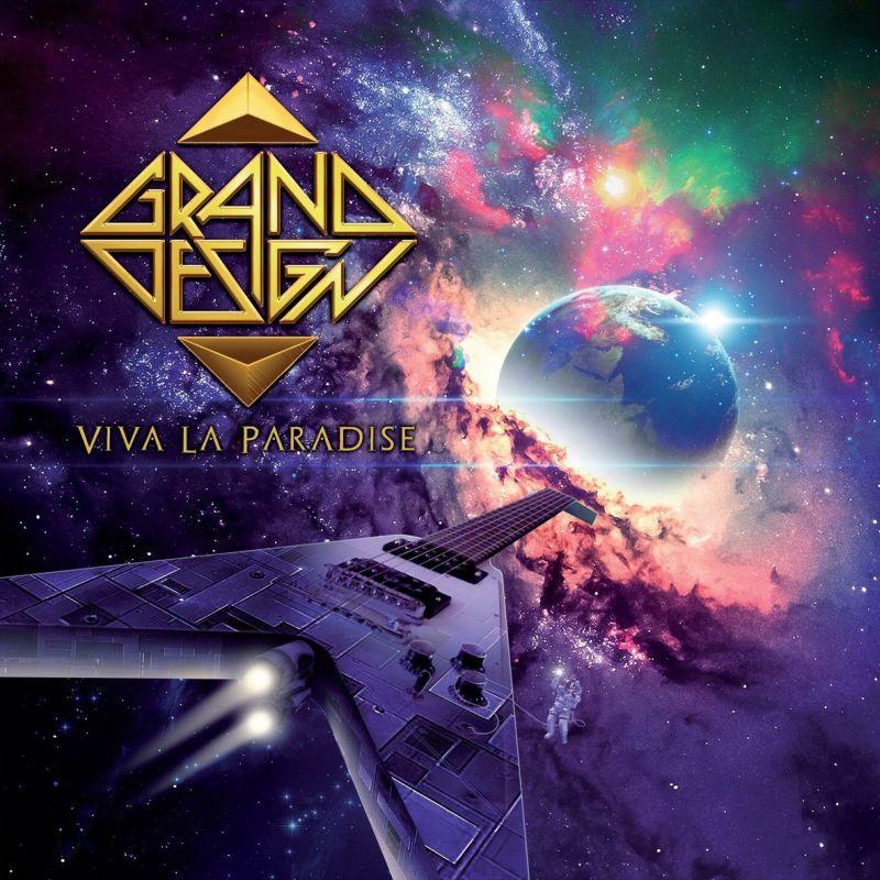 GRAND DESIGN / グランド・デザイン / VIVA LA PARADISE
