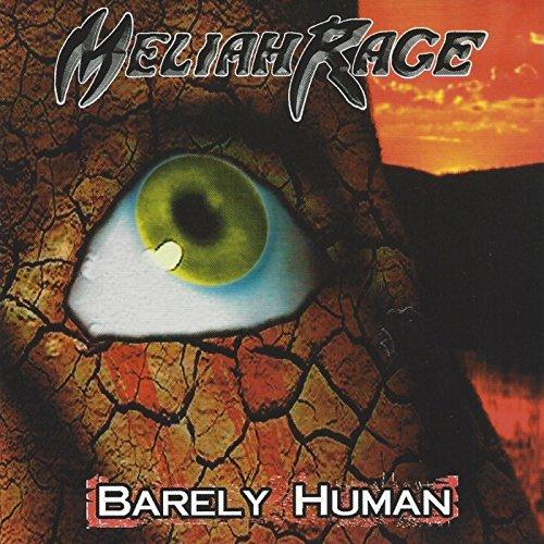 MELIAH RAGE / メライア・レイジ / BARELY HUMAN(REMIX)