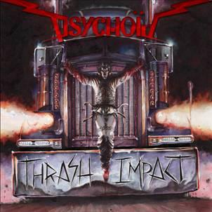PSYCHOID / THRASH IMPACT<DIGI>