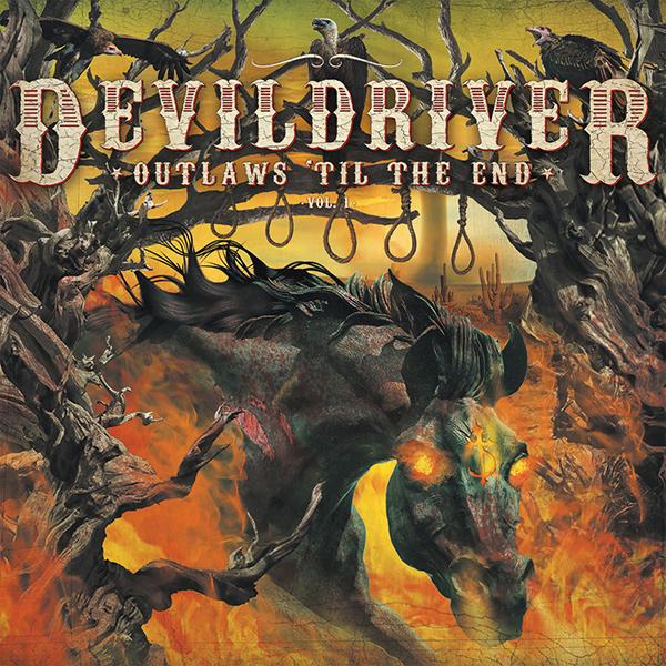 DEVILDRIVER / デヴィルドライヴァー / OUTLAWS 'TIL THE END VOL.1 / アウトローズ・ティル・ジ・エンド Vol.1