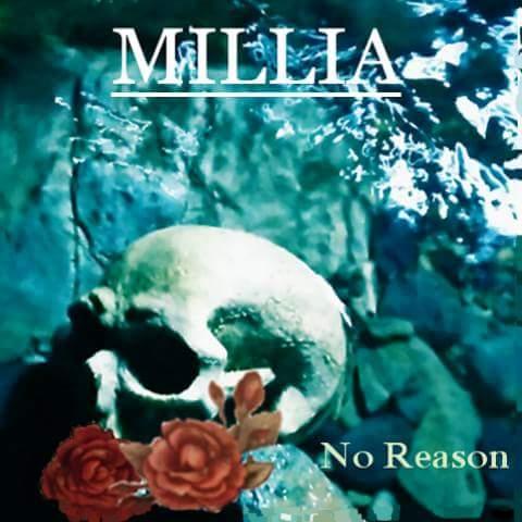 MILLIA / ミリア / NO REASON / ノー・リーズン