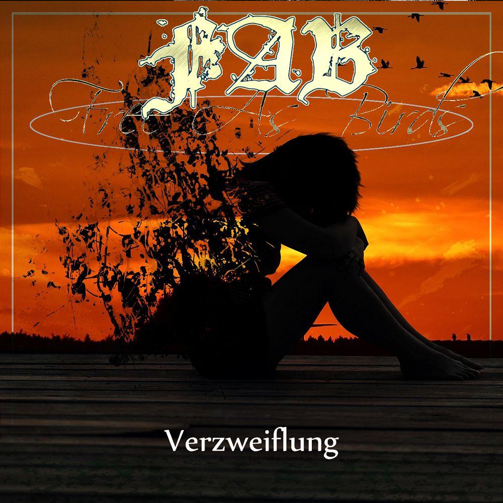 FREE AS BIRDS / フリー・アズ・バーズ / Verzweiflung / フェアツヴァイフルング