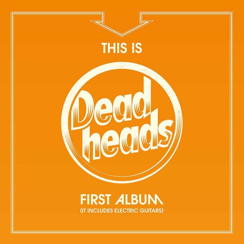 DEADHEADS / デッドヘッズ / FIRST ALBUM<BLACK VINYL>