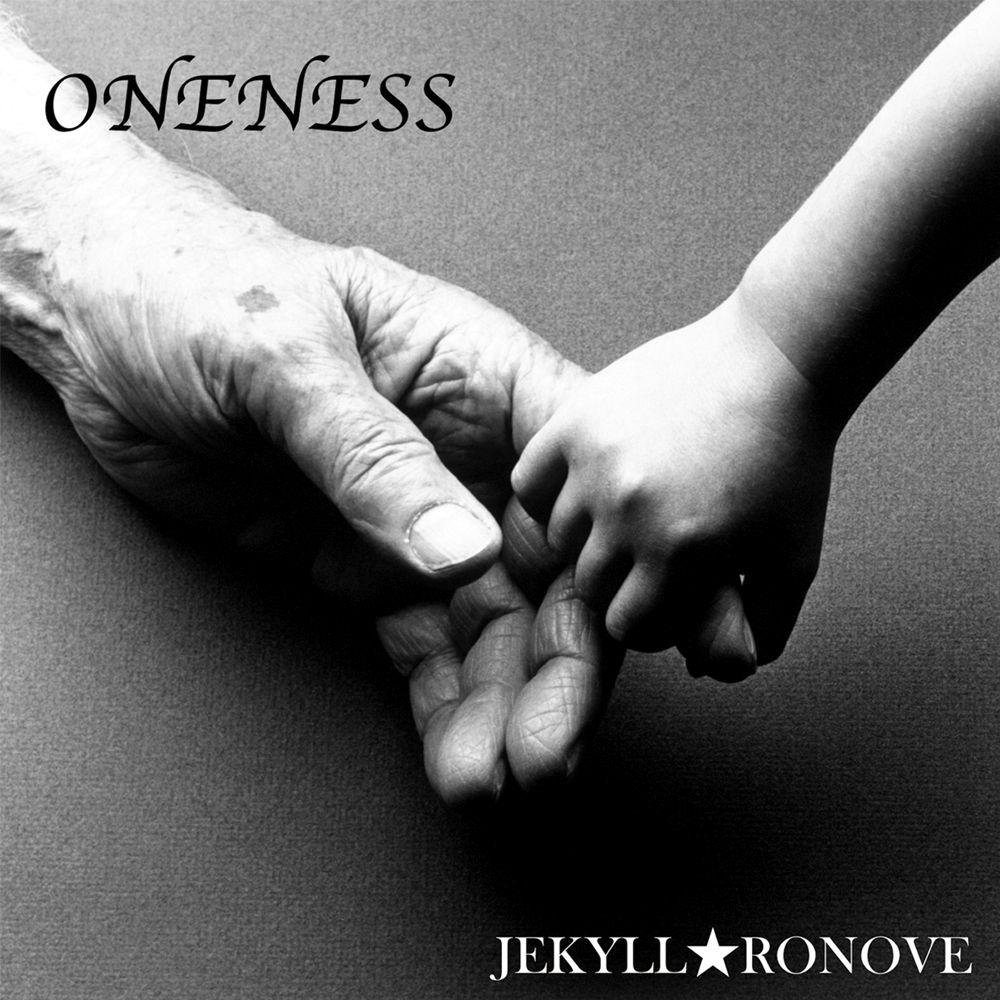 JEKYLL★RONOVE / ONENESS / ワンネス