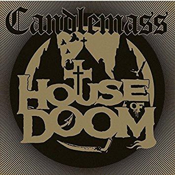 CANDLEMASS / キャンドルマス / HOUSE OF DOOM<DIGI>