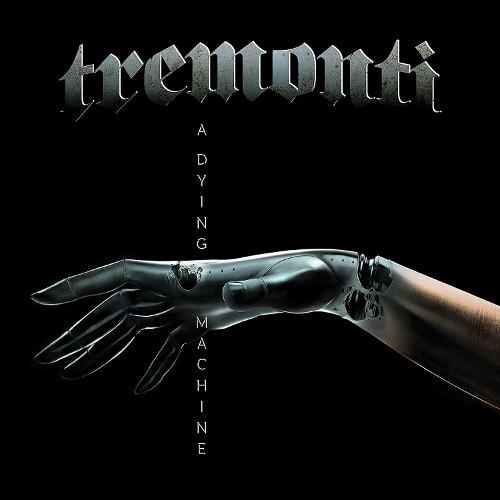 TREMONTI / トレモンティ / A DYING MACHINE<DIGI>