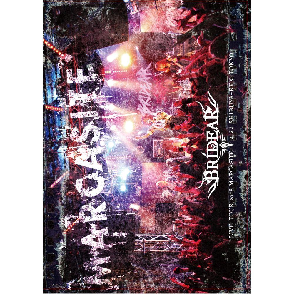BRIDEAR / ブライディア / LIVE TOUR 2018 MARCASITE / ライブ・ツアー2018 マーカサイト