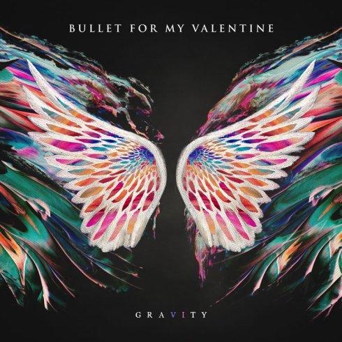 BULLET FOR MY VALENTINE / ブレット・フォー・マイ・ヴァレンタイン / GRAVITY