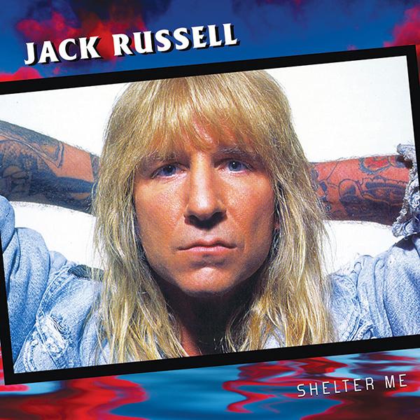JACK RUSSELL / ジャック・ラッセル / SHELTER ME