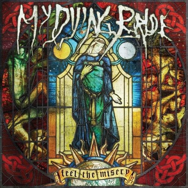 MY DYING BRIDE / マイ・ダイング・ブライド / FEEL THE MISERY<DIGI>