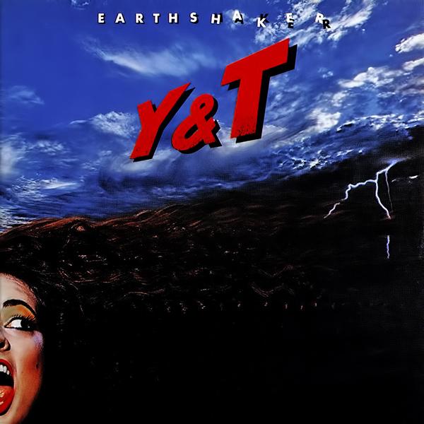 Y&T / ワイ・アンド・ティー / EARTHSHAKER