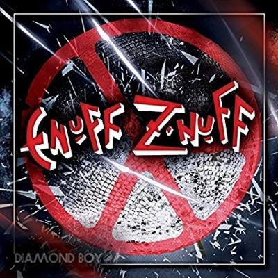 ENUFF Z'NUFF / イナフ・ズナフ / DIAMOND BOY