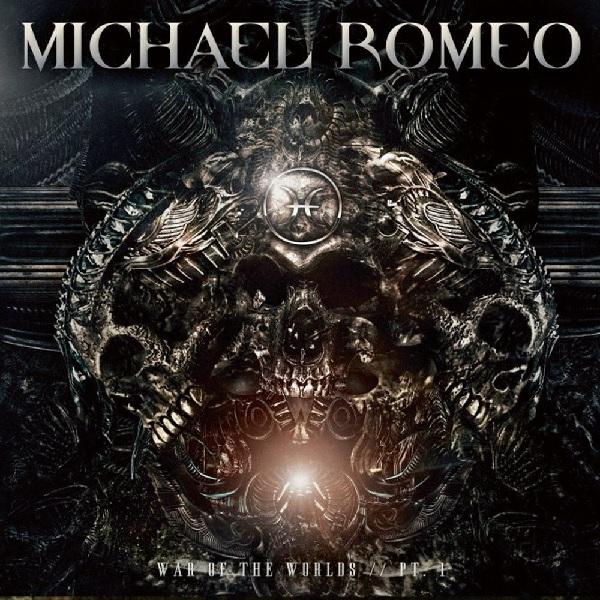 MICHAEL ROMEO / マイケル・ロメオ / WAR OF THE WORLDS, PT.1<DIGI>