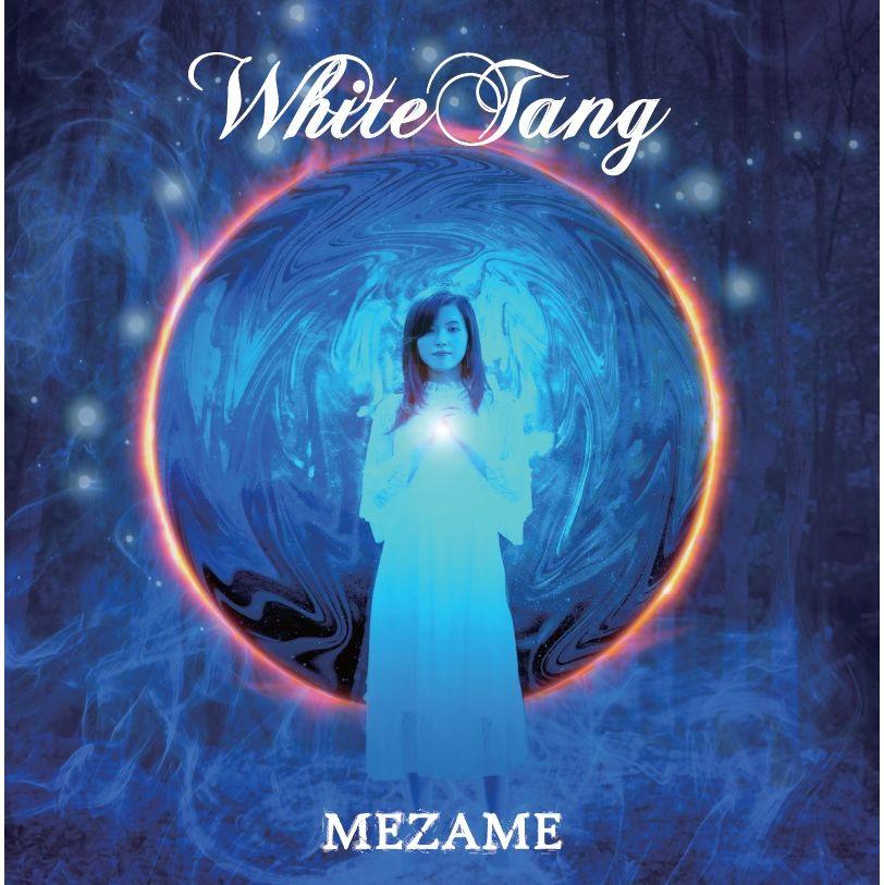 White Tang / ホワイト・タング / MEZAME / メザメ