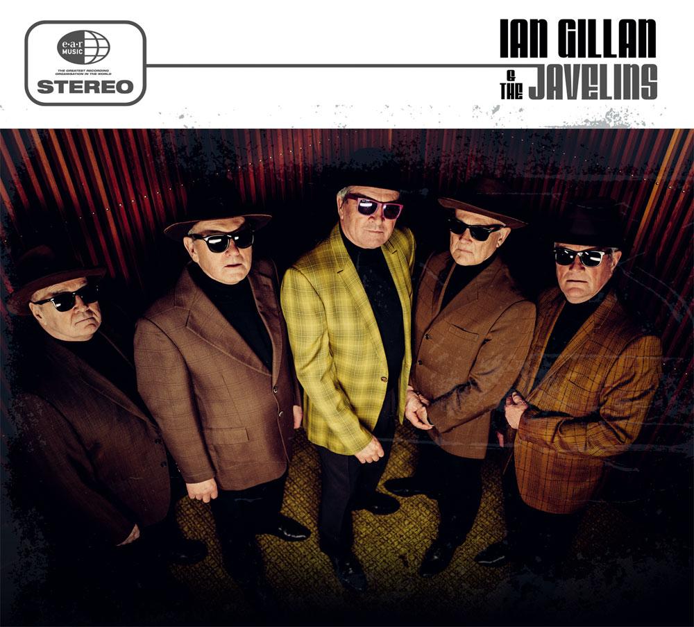 IAN GILLAN & THE JAVELINS / イアン・ギラン・アンド・ザ・ジャヴェリンズ / IAN GILLAN & THE JAVELINS / イアン・ギラン・アンド・ザ・ジャヴェリンズ