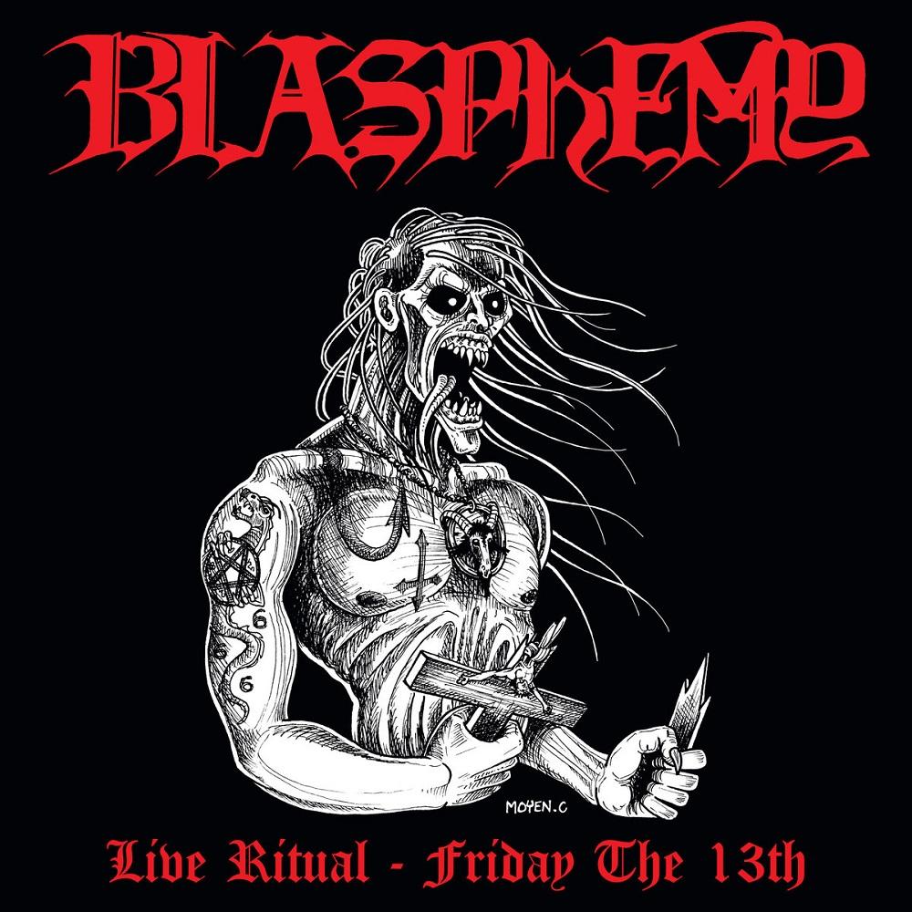 BLASPHEMY / LIVE RITUAL:FRIDAY THE 13TH<LP / DIEHARD EDITION>