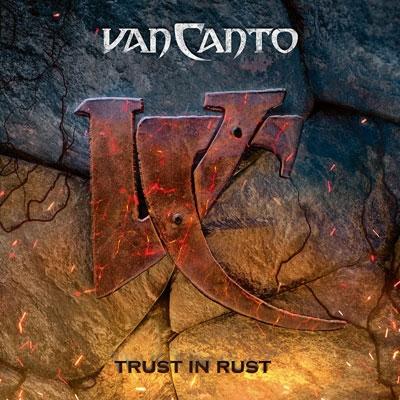 VAN CANTO / ヴァン・カント / TRUST IN RUST<2CD/DIGI>