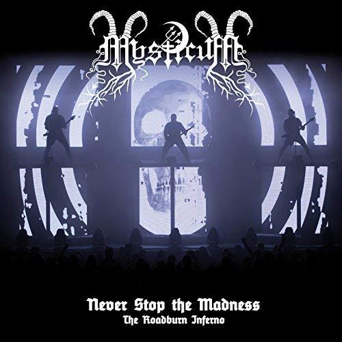 MYSTICUM / ミスティカム / NEVER STOP THE MADNESS - THE ROADBURN INFERNO<CD+DVD>