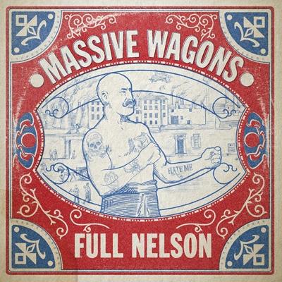 MASSIVE WAGONS / FULL NELSON (JAPANESE EDITION) <DIGI>