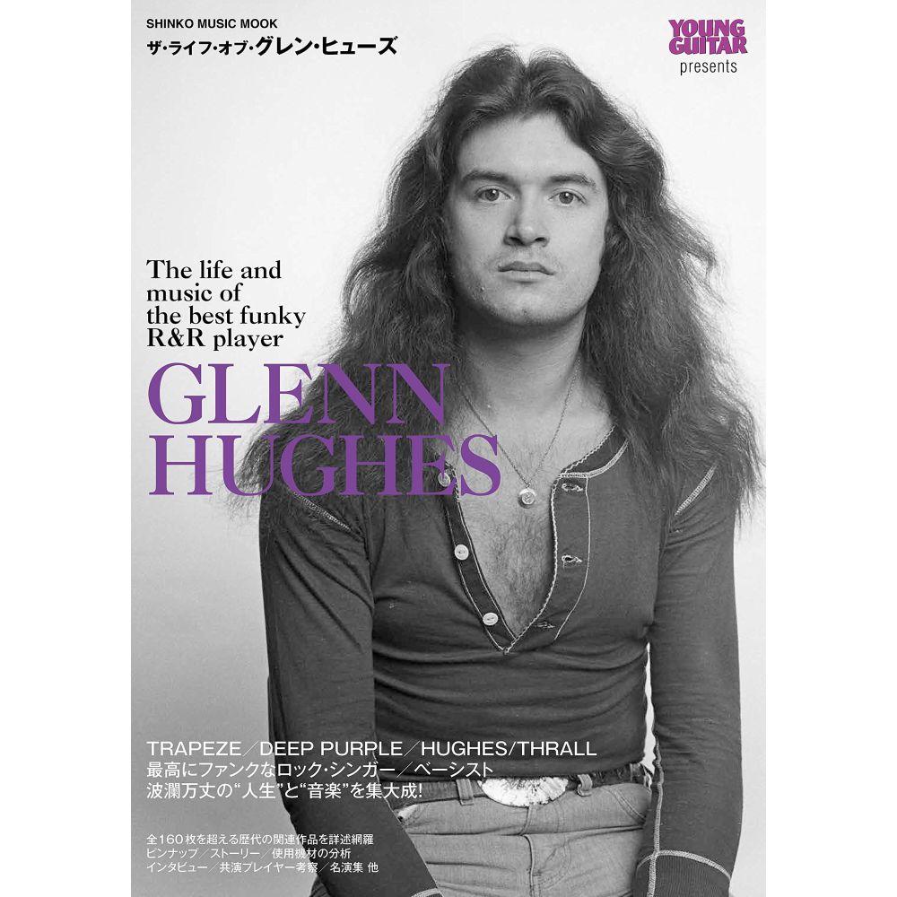 GLENN HUGHES / グレン・ヒューズ / ザ・ライフ・オブ・グレン・ヒューズ