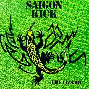 SAIGON KICK / サイゴン・キック / THE LIZARD