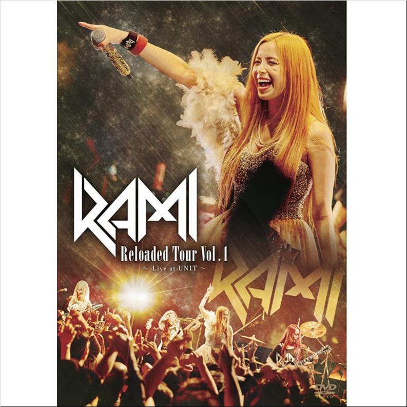 RAMI / ラミ / Revoaded Tour Vol.1 ~Live at UNIT~