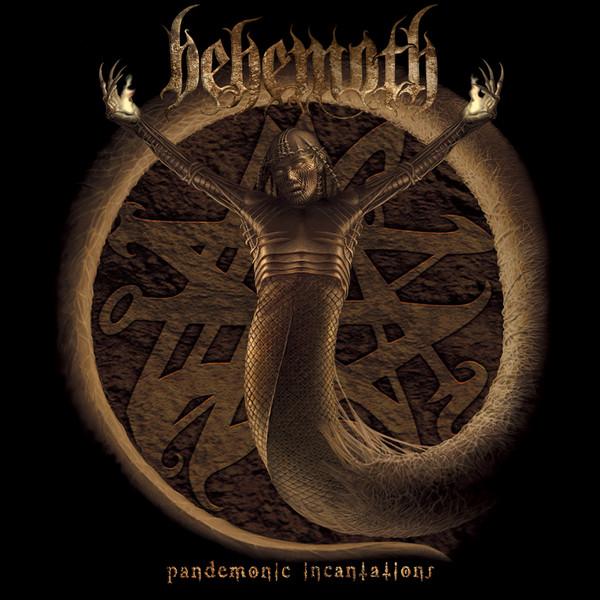 BEHEMOTH / ベヒーモス / PANDEMONIC INCANTATIONS