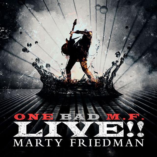 MARTY FRIEDMAN / マーティー・フリードマン / ONE BAD M.F. LIVE!!