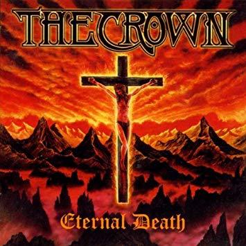 THE CROWN / ザ・クラウン / ETERNAL DEATH<DIGI>