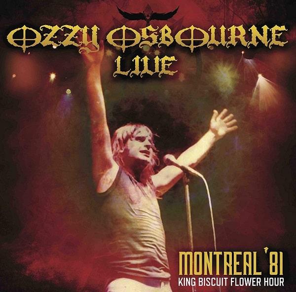 OZZY OSBOURNE / オジー・オズボーン / LIVE MONTREAL '81 KING BISCUIT FLOWER HOUR<直輸入盤国内仕様>