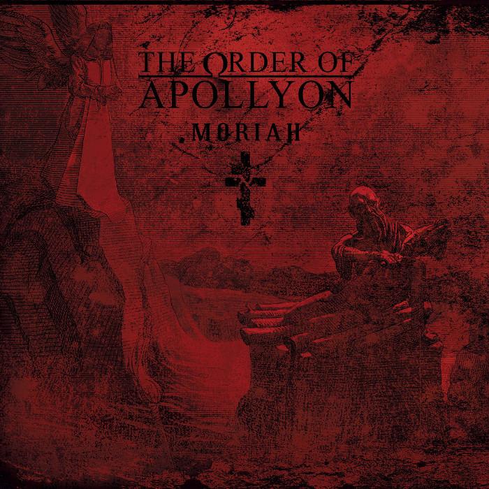 ORDER OF APOLLYON / MORIAH <DIGI>