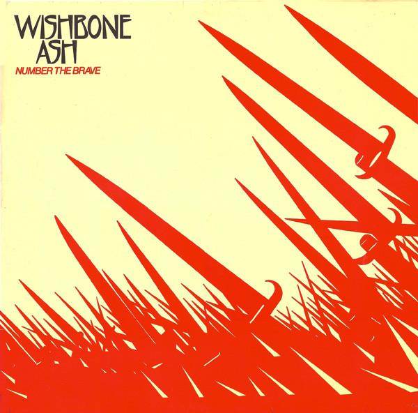 WISHBONE ASH / ウィッシュボーン・アッシュ / NUMBER THE BRAVE
