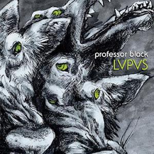 PROFESSOR BLACK / LVPVS