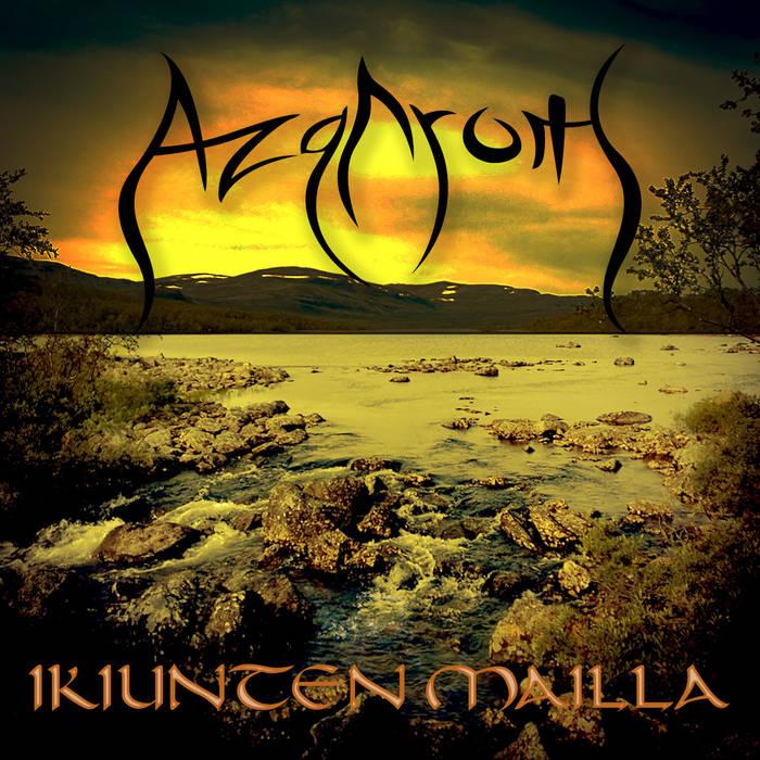 AZGAROTH  / IKIUNTEN MAILLA