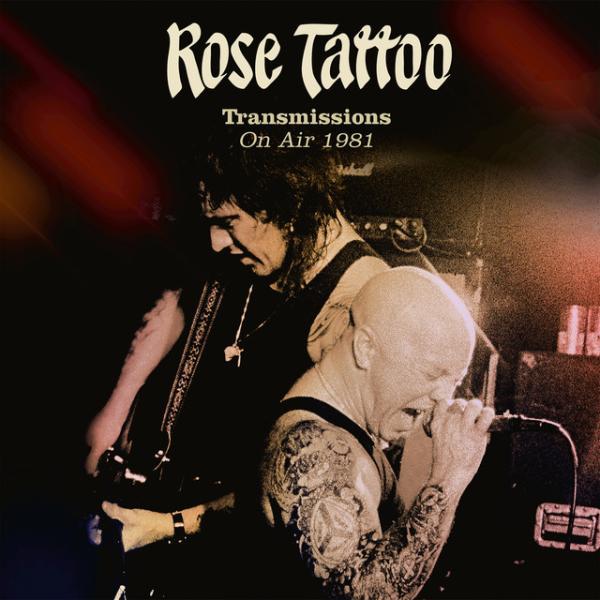 ROSE TATTOO / ローズ・タトゥ / TRANSMISSIONS ON AIR 1981<SLIPCASE/CD+DVD>