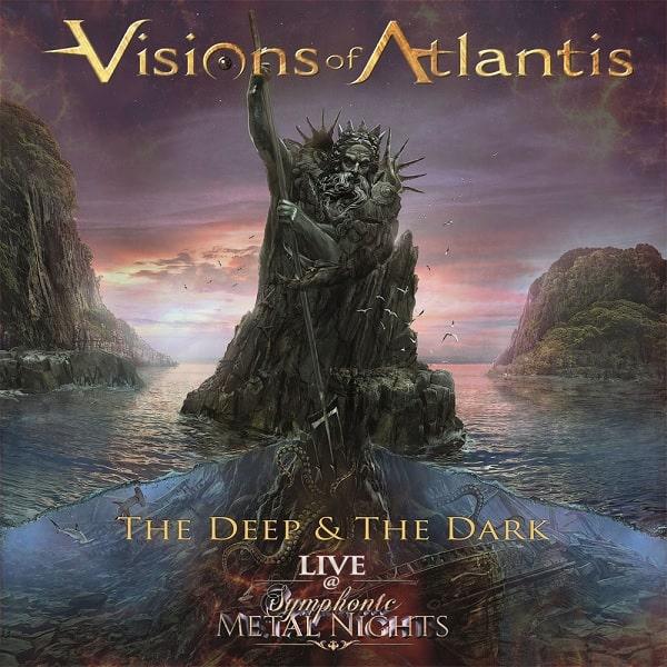 VISIONS OF ATLANTIS / ヴィジョンズ・オブ・アトランティス / THE DEEP & THE DARK LIVE - SYMPHONIC METAL NIGHTS / ザ・ディープ・アンド・ザ・ダーク・ライヴ~シンフォニック・メタル・ナイツ