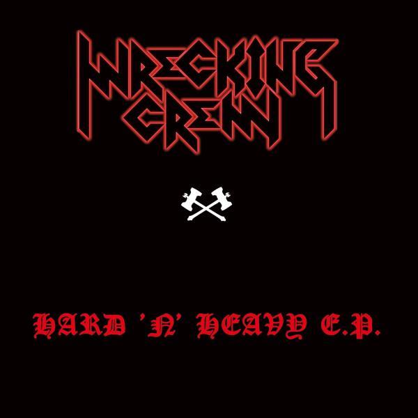 WRECKING CREW / レッキング・クルー / HARD 'N' HEAVY / ハード・アンド・ヘヴィ