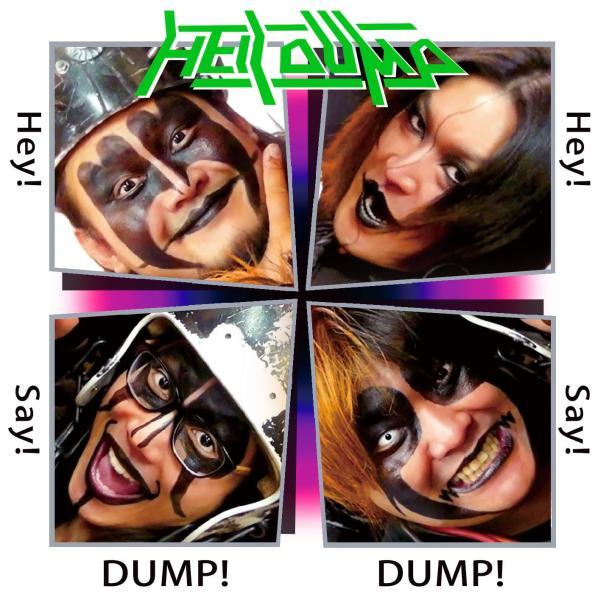 HELL DUMP / ヘル・ダンプ / Hey!Say!DUMP!