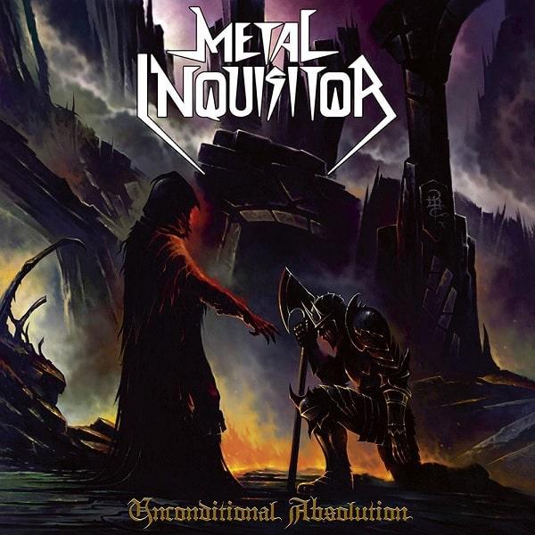 METAL INQUISITOR / UNCONDITIONAL ABSOLUTION<DIGI>