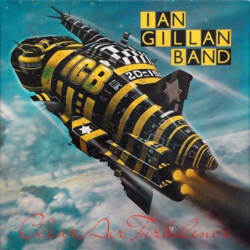 IAN GILLAN BAND / イアン・ギラン・バンド / CLEAR AIR TURBULENCE / 鋼鉄のロック魂<紙ジャケット仕様>