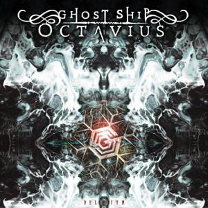 GHOST SHIP OCTAVIUS / ゴースト・シップ・オクタヴィアス / DELIRIUM  / デリリウム