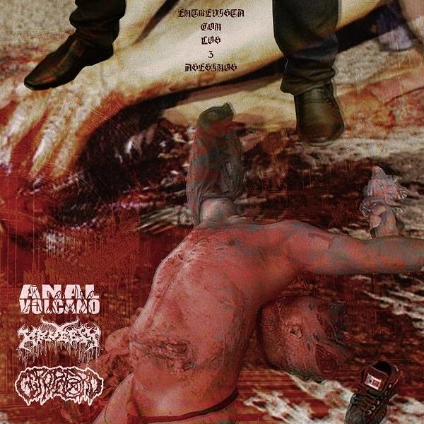 3 WAY SPLIT (ANAL VOLCANO / GEROPETORO / KRUELTY) / Entrevista con los 3 Asesinos!