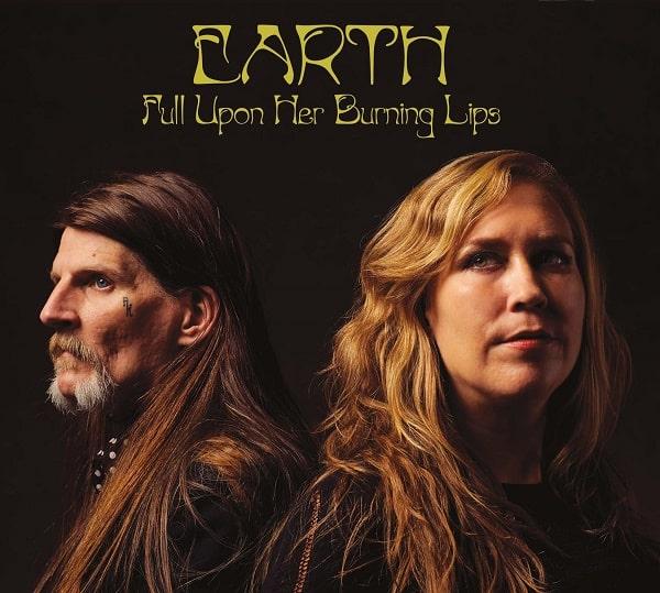 EARTH / アース / FULL UPON HER BURNING LIPS / フル・アポン・ハー・バーニング・リップス