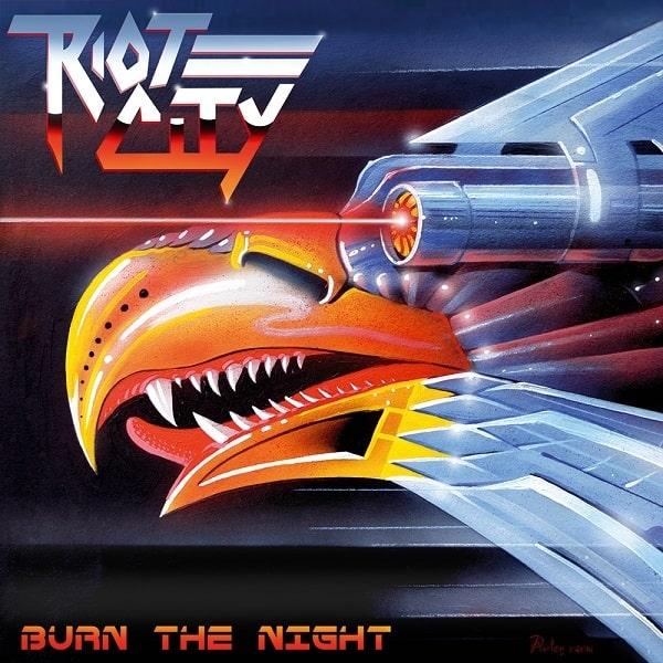 RIOT CITY (Metal) / BURN THE NIGHT