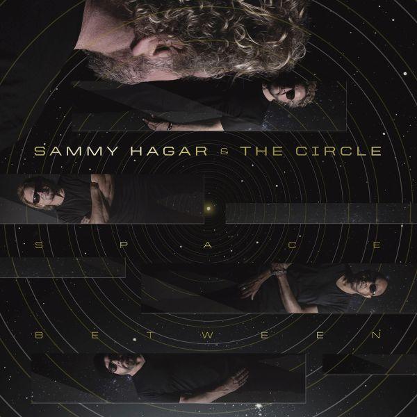 SAMMY HAGAR & THE CIRCLE / SPACE BETWEEN<DIGI>