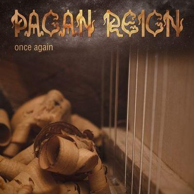PAGAN REIGN / ペイガン・レイン / ONCE AGAIN / ワンス・アゲイン<輸入盤帯・ライナー付き国内仕様>